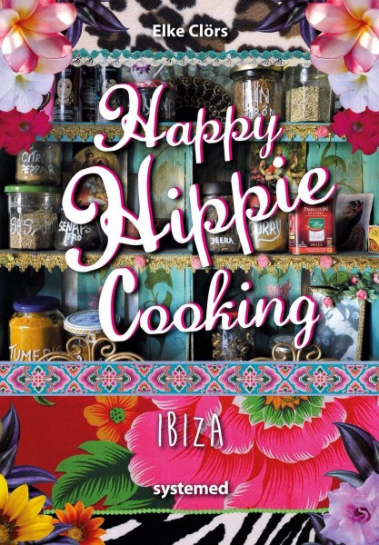 Kochbuch Happy Hippie Cooking Ibiza